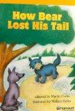 Harcourt School Publishers Storytown California: F Exc Book Exc 10 Grade 3 How Bear Lost?Tai...