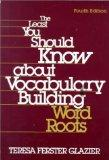 Least You Should Know About Vocabulary Building Word Roots