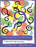 Twenty Questions for the Writer A Rhetoric With Readings