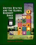 United States and the Global Economy Since 1945