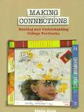 Making Connections Reading and Understanding College Textbooks