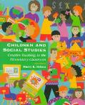 Children and Social Studies Creative Teaching in the Elementary Classroom