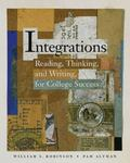 Integrations Reading, Thinking, and Writing for College Success