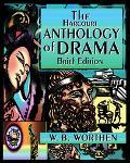 Harcourt Anthology of Drama: Brief Edition