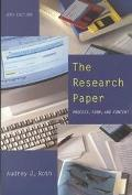 Research Paper Process, Form, and Content