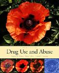 Drug Use and Abuse With Infotrac