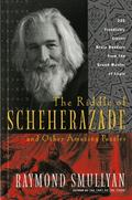 Riddle of Scheherazade And Other Amazing Puzzles, Ancient & Modern