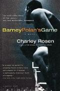 Barney Polan's Game A Novel of the 1951 College Basketball Scandals