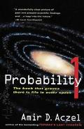 Probability 1 The Book That Proves There Is Life in Outer Space
