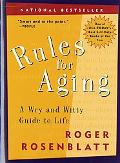 Rules for Aging A Wry and Witty Guide to Life