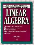 Linear Algebra:college Outline