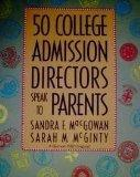 50 College Admission Directors Speak to Parents (A Harvest/Hbj Book)