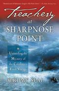 Treachery at Sharpnose Point Unraveling the Mystery of the Caledonia's Final Voyage