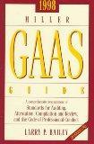 1998 Miller Gaas Guide: A Comprehensive Restatement of Standards for Auditing, Attestation, ...