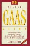 Miller Gaas Guide 1998: A Comprehensive Restatement of Standards for Auditing, Attestation, ...