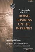 2001 Professional's Guide to Doing Business on the Internet