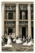 Delta Wedding A Novel