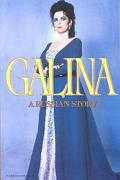 Galina A Russian Story