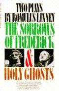 Sorrows of Frederick and Holy Ghosts - Romulus Linney - Paperback