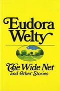 Wide Net and Other Stories