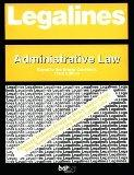 Legalines Administrative Law  Adaptable to Third Edition of Breyer Casebook