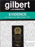 Gilbert Law Summaries Evidence