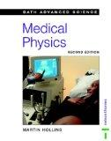 Bath Advanced Science - Medical Physics (University of Bath Science)