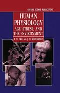 Human Physiology Age, Stress, and the Environment