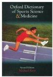 The Oxford Dictionary of Sports Science and Medicine