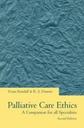 Palliative Care Ethics A Companion for All Specialties
