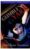 Gumble's Yard (Oxford Children's Modern Classics)
