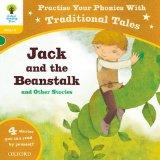 Oxford Reading Tree: Level 5: Traditional Tales Phonics Jack and the Beanstalk and Other Sto...