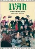Ivan: Stories of Old Russia