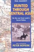Hunted Through Central Asia