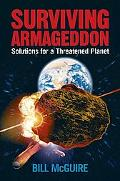 Surviving Armageddon Solutions for a Threatened Planet