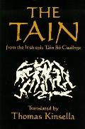Tain:??Translated from the Irish Epic Cuailnge