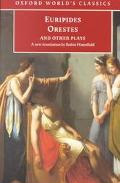 Euripides Orestes and Other Plays a New Translation by Robin Waterfield