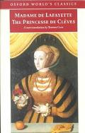 Princesse De Cleves:The Princesse De Montpensier; The Comtesse De Tende The Princesse De Mon...