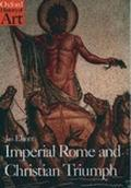 Imperial Rome and Christian Triumph The Art of the Roman Empire Ad 100-450