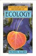 Concise Oxford Dictionary of Ecology - Michael Allaby - Paperback