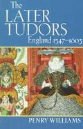 Later Tudors England 1547-1603