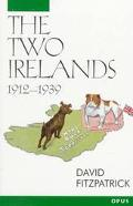 Two Irelands 1912-1939
