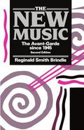 New Music The Avant-Garde Since 1945