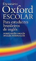 Dicionario Oxford Escolar Para Estudiantes Brasileiros De Ingles Portuques-Ingles/Ingles-Por...