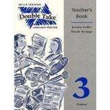 Double Take: Teacher's Book Level 3: Skills Training and Language Practice