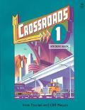 Crossroads 1/Student Book