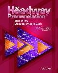 New Headway Pronunciation Course: Student's Practice Book Elementary level (New Headway Engl...