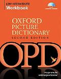 The Oxford Picture Dictionary Second Edition: Lower-Intermediate Workbook Pack