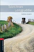 Tales from Longpuddle (Oxford Bookworms Library, Classics)