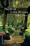 Wind in the Willows OBW3 (Oxford Bookworms Library, Stage 3)